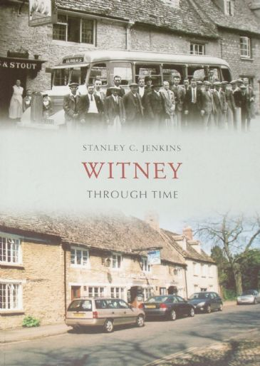 Witney Through Time, by Stanley C. Jenkins